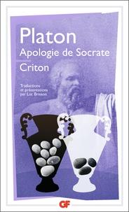 Platon - Apologie de Socrate - Criton.