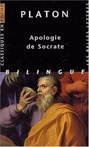Platon - Apologie de Socrate - Edition bilingue.