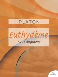 Platon - Euthydème.