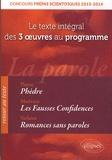 Platon et Pierre de Marivaux - La parole : Phèdre ; Les Fausses Confidences ; Romances sans paroles - Le texte integral des 3 oeuvres au programme.