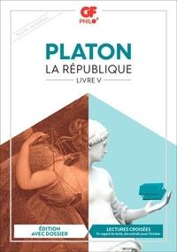 Platon - La République - Livre V.