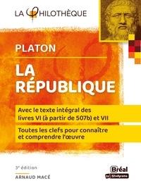 Platon - La république - Avec le texte intégral des livres VI (à partir de 507b) et VII.