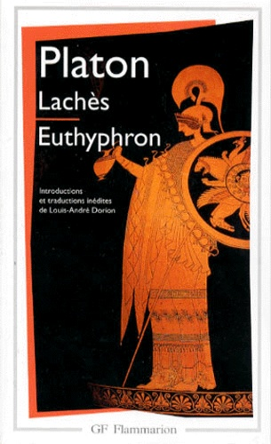 Platon - Lachès.Euthyphron.