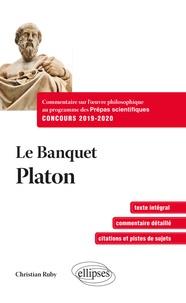 Platon - Le Banquet - Concours Prépas scientifiques 2019-2020.