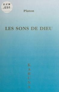 Platon le Karuna - Les sons de Dieu.