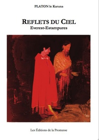 Platon le Karuna - Reflets du Ciel - Everest-Estampures. 1 CD audio
