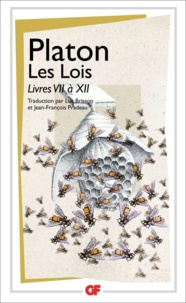 Platon - Les Lois - Livres VII à XII.