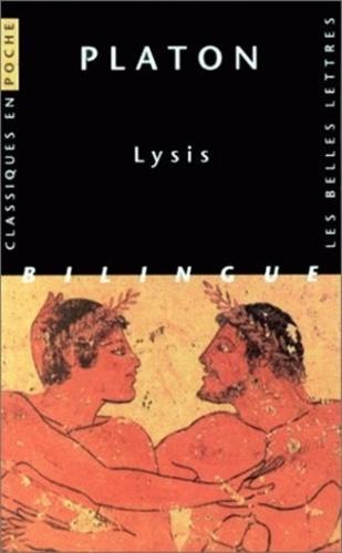 Platon - Lysis - Edition bilingue grec-français.