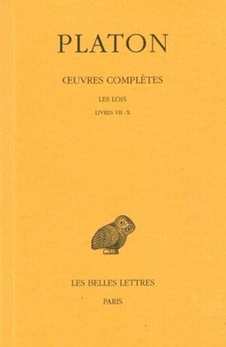 Platon - Oeuvres complètes - Tome 12, 1e partie, Les Lois Livres VII-X.