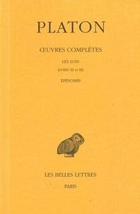 Ucareoutplacement.be Oeuvres complètes - Tome 12, 2e partie, Les Lois, livres XI-XII ; Epinomis Image