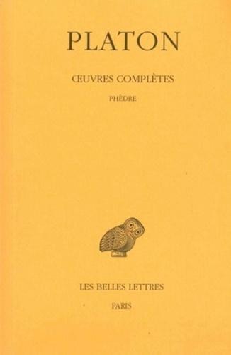Platon - Oeuvres complètes - Tome 4, 3e partie, Phèdre.