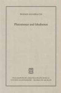 Platonismus und Idealismus.