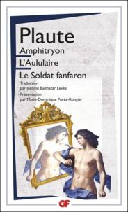 Amphitryon ; L'Aululaire ; Le soldat fanfaron - Plaute - Format PDF - 9782081352520 - 8,49 €