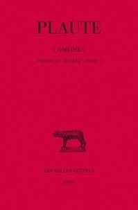Plaute - Comédies, tome 6 : Pseudolus, Rudens, Stichus.