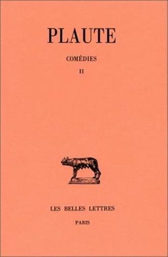 Plaute - Comédies - Tome 2, Bacchides, Captivi, Casina.