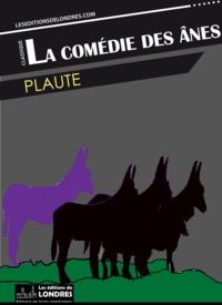 Plaute - La comédie des ânes.