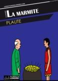 Plaute - La marmite.