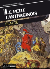 Plaute - Le petit Carthaginois.