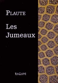 Plaute - Les Jumeaux - Ou Les Ménèchmes.