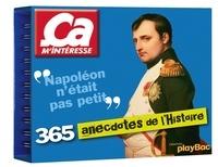 Play Bac - 365 anecdotes de l'histoire.