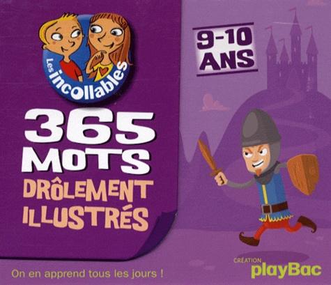 365 Mots drôlement illustrés 10/11 ans - Play Bac