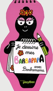 Play Bac - Je dessine mes Barbapapa.