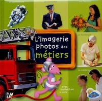 Play Bac - L'imagerie photos des métiers - Avec Moustilou la souris.