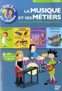 Play Bac - La musique et ses métiers.