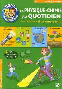 Play Bac - La Physique-Chimie au quotidien.