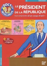 Play Bac - Le Président de la République.