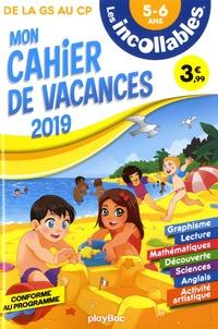 Télécharger livre sur ipod gratuitement Les incollables mon cahier de vacances de la GS au CP 9782809665949 iBook ePub in French par Play Bac