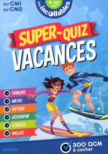 Play Bac - Super-Quiz vacances du CM1 au CM2.