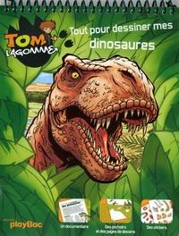 Play Bac - Tom Lagomme - Tout pour dessiner mes dinosaures.