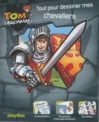 Play Bac - Tom Lagomme - Tout pour dessiner mes chevaliers.