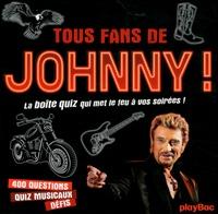Tous fans de Johnny! - La boîte quiz qui met le feu à vois soirées!.pdf