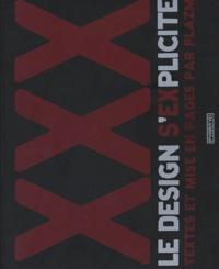 Plazm et Sarah Dougher - XXX : le design s'explicite.