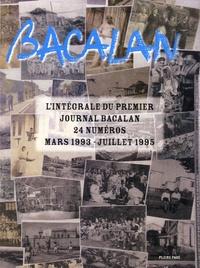 Pleine page - Bacalan - L'intégrale du premier journal Bacalan, 24 numéros mars 1993 - juillet 1995.