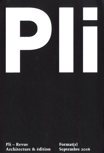 Christopher Dessus - Pli N° 2, septembre 2016 : Format(s).