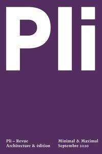 Pli Revue - Pli N° 6 - Minimal & maximal.
