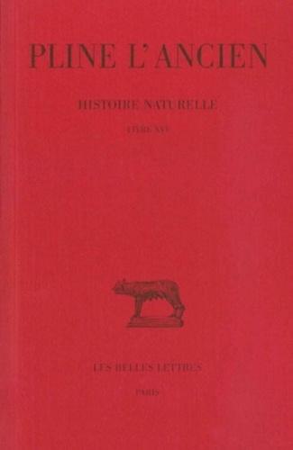 Pline l'Ancien - Histoire naturelle : livre 16 caractères des arbres sauvages.