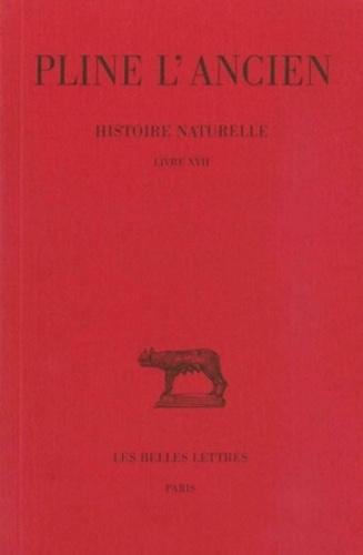 Pline l'Ancien - Histoire naturelle : livre 17 caractères des arbres cultivés.