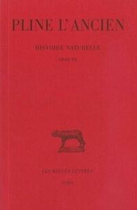 Pline l'Ancien - Histoire naturelle : livre 20 remèdes tirés des plantes de jardin.