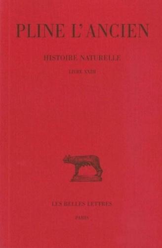 Pline l'Ancien - Histoire naturelle : livre 23.