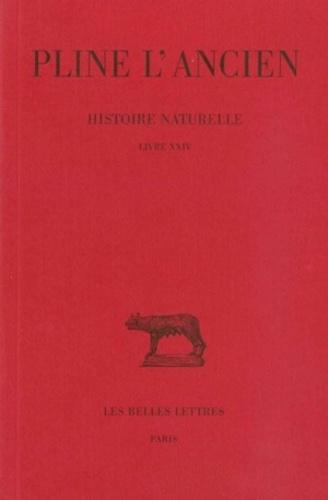 Pline l'Ancien - Histoire naturelle : livre 24.