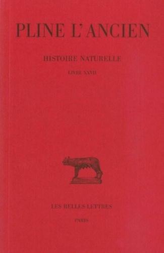 Pline l'Ancien - Histoire naturelle : livre 27 remèdes par espèces.