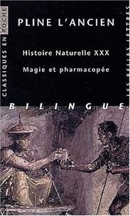 Histoire naturelle livre 30 : magie et pharmacopée - Edition bilingue.pdf
