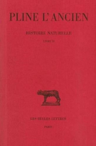 Pline l'Ancien - Histoire naturelle - Livre II.