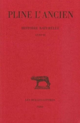 Pline l'Ancien - Histoire naturelle - Livre III.