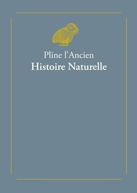 Pline l'Ancien - Histoire Naturelle - Coffret 2 tomes.