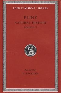 Pline l'Ancien - Natural History - Books 3-7, édition bilingue anglais-latin.